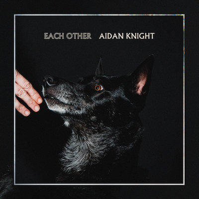 Aidan Knight Each Other Cover