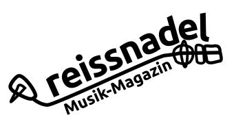 Reissnadel.com ist das neue Musikmagazin für Leute mit Bock auf gute Musik und gegen Genreschranken im Kopf!
