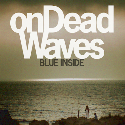 OnDeadWaves_Blue_Inside_Cover