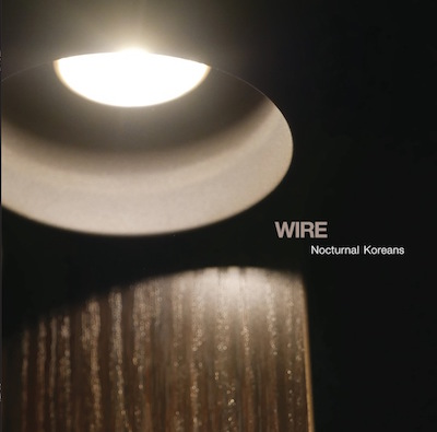 Wire Nocturnal Koreans Cover Artwork