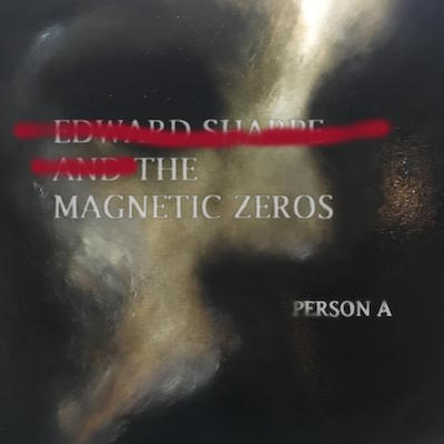 Edward_Sharpe_and_the_Magnetic_Zeros -PersonA_Album Cover