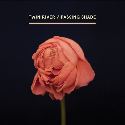 Twin River_PassingShade_Album cover