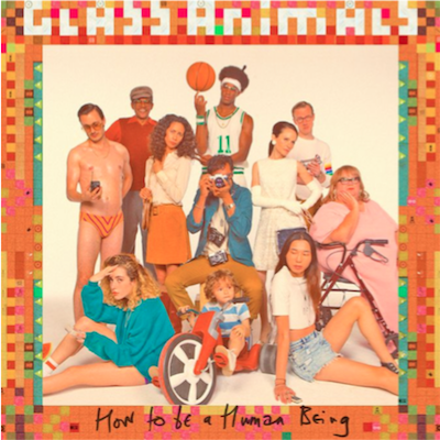 glass animals how to be a human being_album artwork